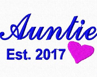 Birth Announcement Embroidery Design.  Auntie Est 2017. Baby Birth Announcement. Auntie Embroidery Pattern.  Embroidery Design.  4x4