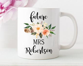 future mrs mug, custom mrs cup, personalized future mug with flowers, engagement mug