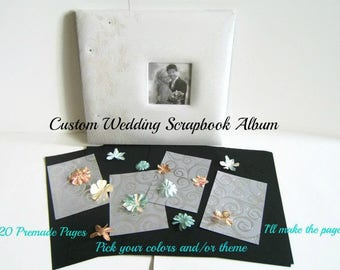 Custom Made Wedding Scrapbook Album - Wedding Scrapbook Album - Wedding Album - Custom Scrapbook - Custom Scrapbook Album - Custom Wedding