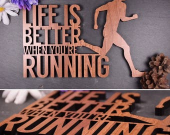 Running Saying Plaque - Life is Better When You're Running