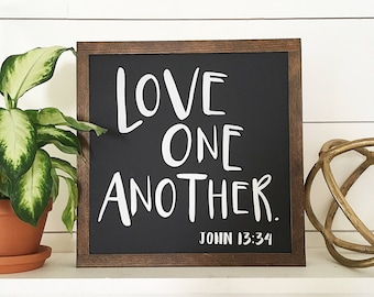 """14""""x14"""" Love One Another   John 13:34   Wood Sign   Bible Verse   Wall Decor"""