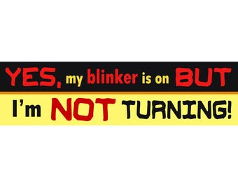 Bumper Stickers for Seniors - Turn Signal