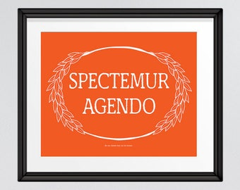 By Our Deeds May We Be Known, Spectemur Agendo Latin Motto, Inspirational Quote Print in orange, Printable Wall Art, INSTANT DOWNLOAD