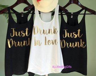 Bachelorette Party Tanks, Drunk in Love Tank, Just Drunk Tanks, Drunk in Love Just Drunk Shirts, Bachelorette Shirts, Bridesmaid Shirts