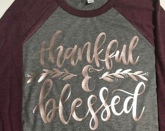 Thankful & Blessed Raglan T-shirt, Thankful and Blessed Shirt, Blessed Shirt, Fall Raglan, Thanksgiving Shirt, Thanksgiving
