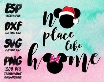 No place like home Disney Christmas quote  Clipart , SVG Cutting , ESP Vectors files , T shirt , iron on , sticker ,Personal Use