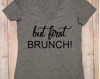 But First Brunch Shirt, Brunch Shirt, Breakfast Shirt, Brunch Shirt, But First Brunch T shirt, Brunch T shirt
