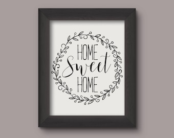 Home Sweet Home / Instant Download / Print / Home Decor