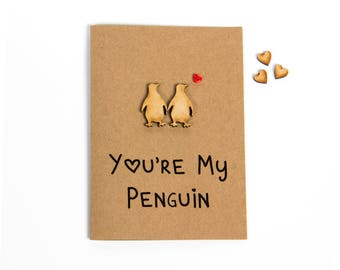 You're My Penguin Greeting Card - Valentine's Day - Anniversary - Girlfriend - Boyfriend - Husband - Wife - Love - Handmade - Penguins