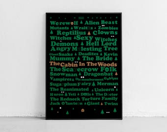 The Cabin In The Woods. Fan art. Original poster. High quality giclée print. signed by designer.