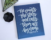 Psalms Canvas - Scripture Art - Psalms Sign - Hand Painted Verse - Bible Verse Art - Stars Verse - He Counts The Stars - Starry Sky Painting