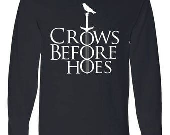 Crows Before Hoes - Long Sleeve Shirt