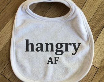 Hangry AF Infant White Terry Cloth Bib (Hungry & Angry As F*ck) Best Baby Shower Gift