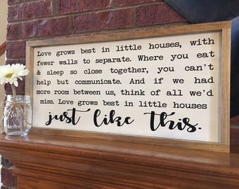 Love Grows Best in Little House, Little Houses Sign, Housewarming Gift, Love Grows Best Sign, New Home Gift, Small House Sign, Rustic Decor