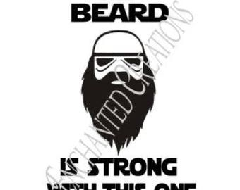 SVG/EPS/DXF/png file - The Beard is Strong with this one