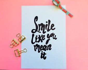 Smile Like You Mean It- The Killers- A4/A5/ Print- Lyric- Motivational- Inspiring-Typographic-Home Decor-Wall Art
