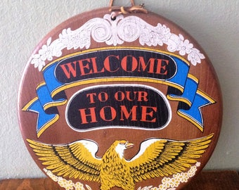 Retro WELCOME to our HOME Frontier Round Door Plaque Eagle Western Colonial War Gold Door Wall House Window Art Painted Banner Mid Century