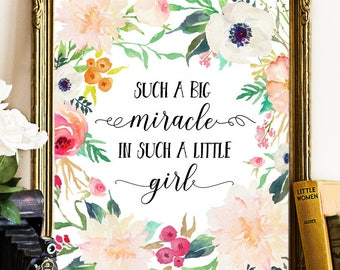 Such a big miracle in such a little girl nursery quote, nursery wall art, nursery printable, nursery print, nursery wall art, girl nursery