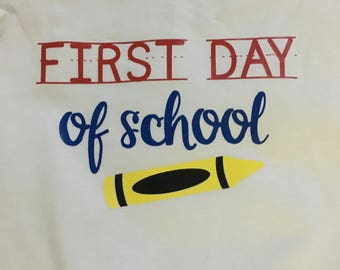 Back To School / First Day of School Shirt
