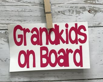 Grandkids on Board Decal, Vinyl Decal, Car Decal, Window Decal, Window Cling, Parent Decal, Grandparent Decal, Funny Decal, Funny Car Decal,