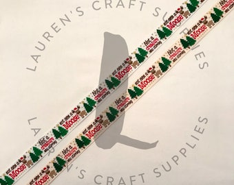 "Not A Creature Was Stirring Not Even A Moose Ribbon | Moose Ribbon | Christmas Ribbon | US Designer Ribbon | 7/8"" Grosgrain Ribbon"