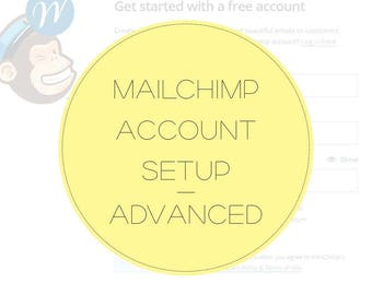 MAILCHIMP Account Setup - Advanced- Brand your Mailchimp Account - Integrate Mailchimp with Wordpress