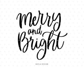Merry and Bright Svg, Merry Christmas SVG, Christmas SVG file, Christmas clipart, Hand lettered svg, Svg Commercial use, Winter svg