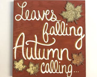 Leaves falling, Autumn calling sign!