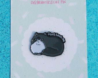 Disgruntled Cat Soft Enamel Pin 25mm