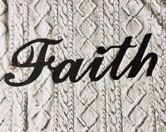 Faith metal sign, home decor, graduation, church, college