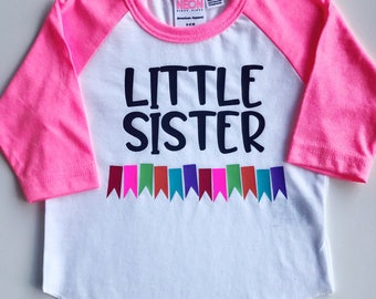 Little Sister Shirt, Sibling Shirt, New Little Sister Shirt, Baby Sister Shirt, Sister Raglan, Cool Sister Shirt, Festive Sister Shirt