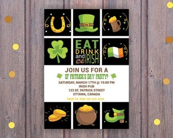 St. Patrick's Day Invitation, Eat Drink and be Irish, St Patty Irish Invitation ,St. Patrick's Day Party, Printable Digital