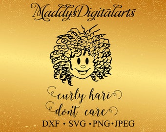 Curly Hair Don't Care SVG, png, dxf, eps, ai, fcm Cut file. Children's svg for Silhouette and Cricut