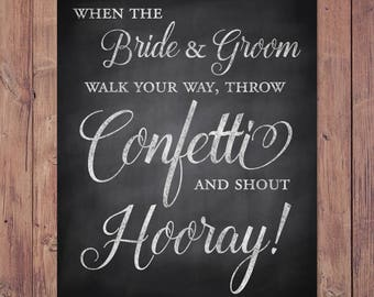 confetti send off sign - wedding confetti sign - throw some confetti and shout hooray - PRINTABLE 8x10 - 5x7