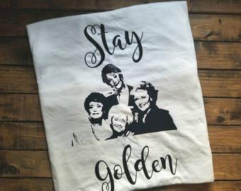 Stay Golden Funny Golden Girls Shirt