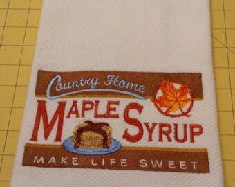 Maple Syrup, Make Life Sweet! Embroidered Williams Sonoma All Purpose Towel.  XLarge, Made in Turkey.