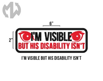 """I'm Visible But HIS DISABILITY ISN'T 2"""" x 6"""" Service Dog Patch"""