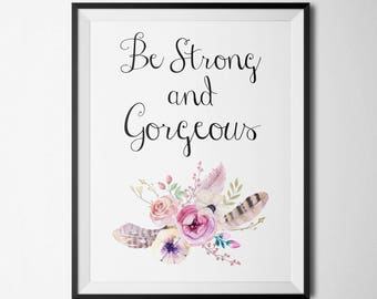 Be strong and courageous Nursery Decor boho Print Watercolor arrows Nursery quotes Watercolor Floral Art Motivational Quote