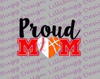 Proud Baseball(Softball)/Basketball Mom SVG, DXF, and EPS