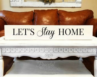 Let's stay home | Reclaimed Wood | Farmhouse | Long skinny sign | Large sign for kitchen | Big sign for home | Sign with saying | Home sign