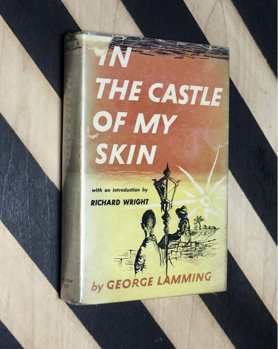 In the Castle of My Skin by George Lamming with an Introduction by Richard Wright (1953) hardcover book