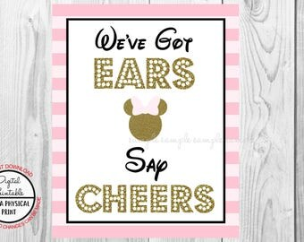 "We've Got Ears Say Cheers Sign, Minnie Mouse Birthday Party Sign, 8""x10"" Printable, Instant Download, Gold & Pink Sign"