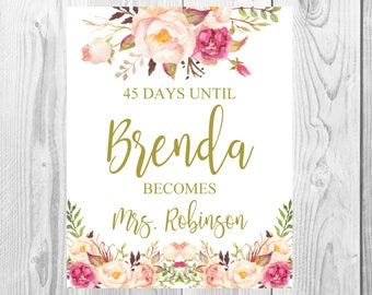 Days Before Bride Becomes Mrs Wedding Sign, Vintage Gold Floral Boho Sign, Flower Bohemian Wedding Sign, Printable, Customized