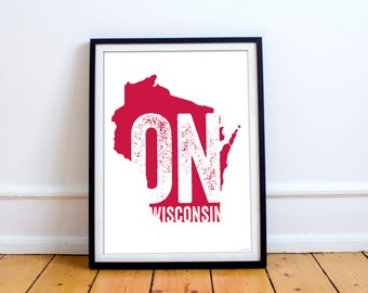 University of Wisconsin UW Madison Badgers On Wisconsin Poster 8 x 10