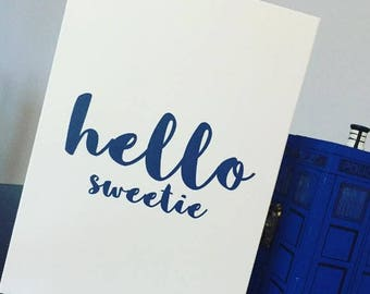 Hello Sweetie - Doctor Who card - River Song - Greeting Card