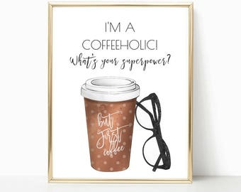 coffee lover, bedroom decor, kitchen decor, teen room decor, dorm room, coffee gift, gift for her, wall art, quote print, gift for women
