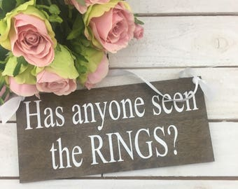 "Has Anyone Seen The Rings Wedding Sign-12""x 5.5"" Rustic Sign-Ring Bearer Wedding Sign-Flower Girl Wedding Sign"