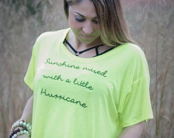 Sunshine Mixed With a Little Hurricane Ladies Trendy Top