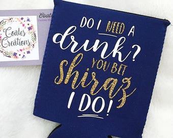 Funny Drink can coolie /Bottle Sleeve/do i meed a drink/funny beer gift/craft beer