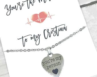 You're my person necklace- you're the Christina to my Meredith- Valentines gift- Grey's Anatomy fan- BFF gift- sister gift- bbf necklace